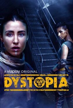 Dystopia , 2021 - смотреть онлайн
