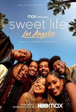 Sweet Life: Los Angeles , 2021 - смотреть онлайн