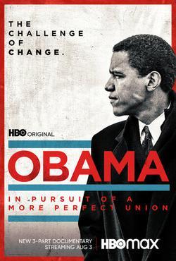 Обама: В погоне за более совершенным союзом , 2021 - смотреть онлайн