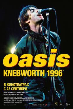 Oasis Knebworth 1996 , 2021 - смотреть онлайн