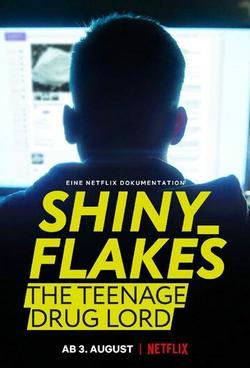 Shiny_Flakes: The Teenage Drug Lord , 2021 - смотреть онлайн
