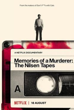Memories of a Murderer: The Nilsen Tapes , 2021 - смотреть онлайн