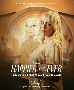 Happier than Ever: A Love Letter to Los Angeles , 2021 - смотреть онлайн