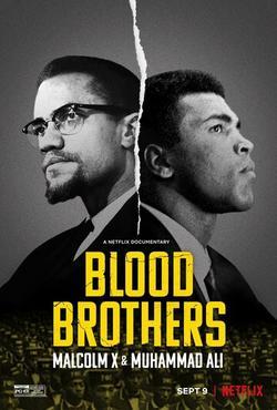 Братья по крови: Малкольм Икс и Мохаммед Али , 2021 - смотреть онлайн