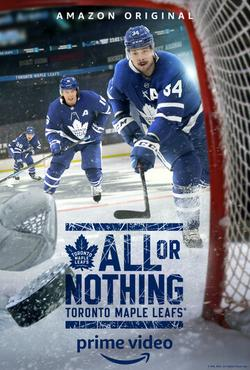 All or Nothing: Toronto Maple Leafs , 2021 - смотреть онлайн