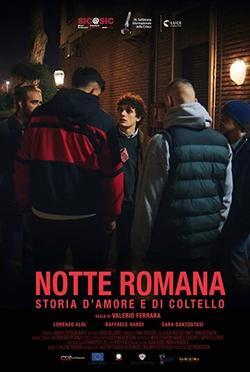 Notte romana , 2021 - смотреть онлайн