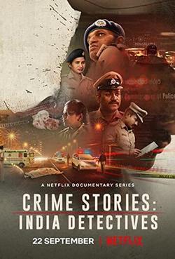 Криминальные истории: Индийские детективы , 2021 - смотреть онлайн