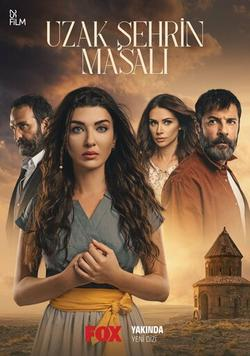 Uzak Sehrin Masali , 2021 - смотреть онлайн