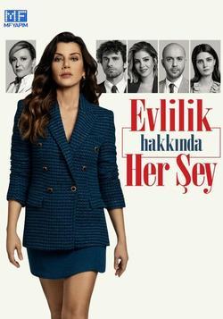 Evlilik Hakkinda Her Sey , 2021 - смотреть онлайн