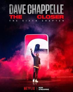Dave Chappelle: The Closer , 2021 - смотреть онлайн