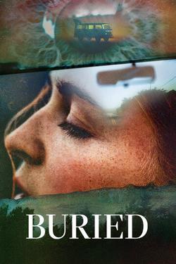 Buried , 2021 - смотреть онлайн