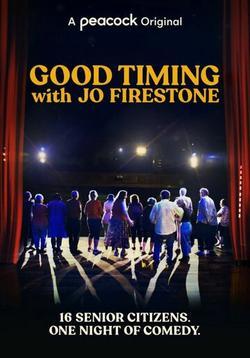 Good Timing with Jo Firestone , 2021 - смотреть онлайн