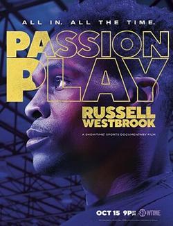 Passion Play: Russell Westbrook , 2021 - смотреть онлайн