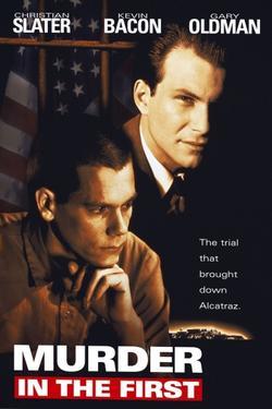 Убийство первой степени, 1994 - смотреть онлайн