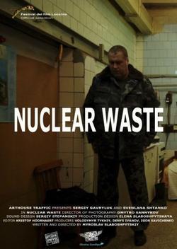 Ядерные отходы, 2012 - смотреть онлайн