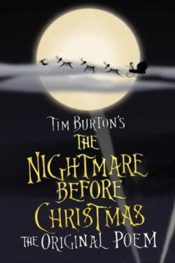 Кошмар перед Рождеством (оригинальная поэма Тима Бертона), 2008 - смотреть онлайн