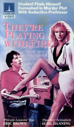 Они играют с огнем, 1984 - смотреть онлайн