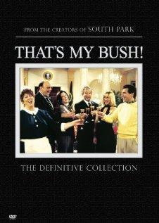 Это мой Буш!, 2001 - смотреть онлайн