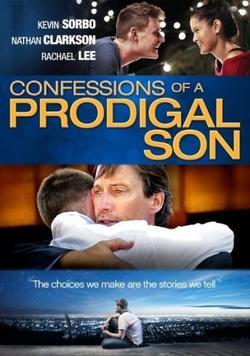 Исповедь блудного сына, 2015 - смотреть онлайн