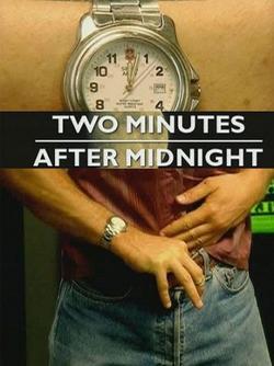Две минуты после полуночи, 2003 - смотреть онлайн