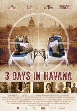 Три дня в Гаване, 2013 - смотреть онлайн