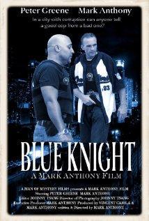 Blue Knight, 2009 - смотреть онлайн