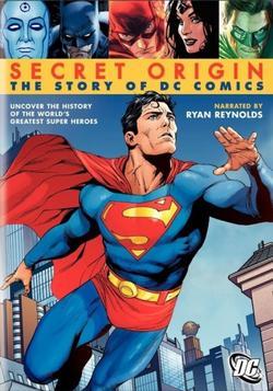 Secret Origin: The Story of DC Comics, 2010 - смотреть онлайн