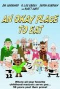 An Okay Place to Eat, 2010 - смотреть онлайн