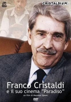 Franco Cristaldi e il suo cinema Paradiso, 2009 - смотреть онлайн