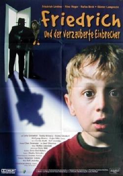 Friedrich und der verzauberte Einbrecher, 1997 - смотреть онлайн