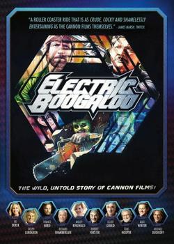 Электрическое Бугало: Дикая, нерассказанная история Cannon Films, 2014 - смотреть онлайн