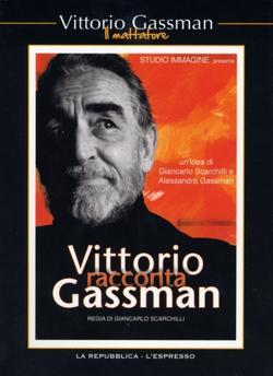 Витторио Гассман о себе, 2010 - смотреть онлайн