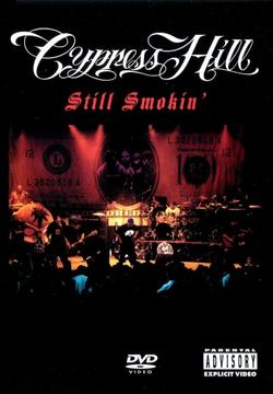 Cypress Hill: Still Smokin`, 2001 - смотреть онлайн