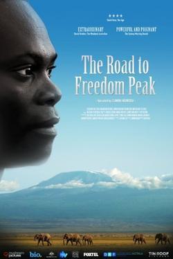 The Road to Freedom Peak, 2013 - смотреть онлайн
