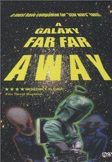 A Galaxy Far, Far Away, 2001 - смотреть онлайн