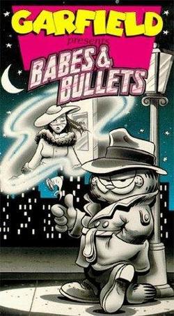 Garfield`s Babes and Bullets, 1989 - смотреть онлайн