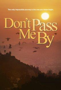 Don`t Pass Me By, 2013 - смотреть онлайн