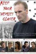 Keep Your Enemies Closer, 2011 - смотреть онлайн