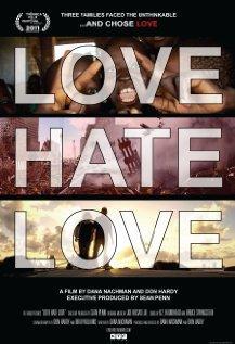 Love Hate Love, 2011 - смотреть онлайн