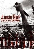 Linkin Park: Live in Texas, 2003 - смотреть онлайн