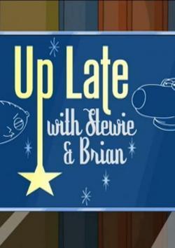 Family Guy: Up Late with Stewie & Brian, 2007 - смотреть онлайн