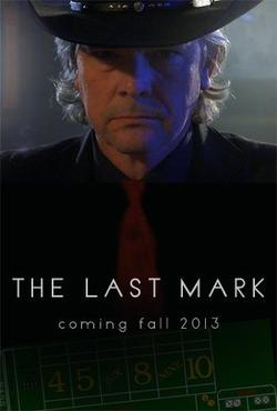 The Last Mark, 2012 - смотреть онлайн