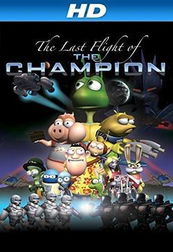 Last Flight of the Champion, 2013 - смотреть онлайн