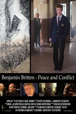 Benjamin Britten: Peace and Conflict, 2013 - смотреть онлайн