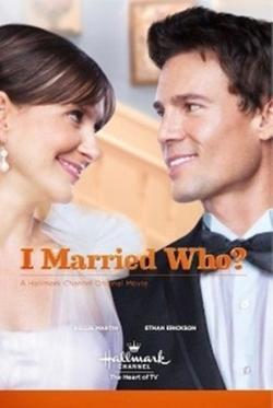 I Married Who?, 2012 - смотреть онлайн