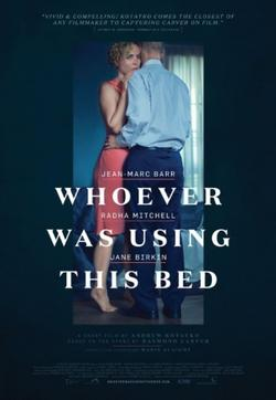 Whoever Was Using This Bed, 2016 - смотреть онлайн