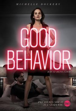 Хорошее поведение, 2016 - смотреть онлайн