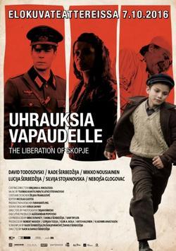 Освобождение Скопье, 2016 - смотреть онлайн