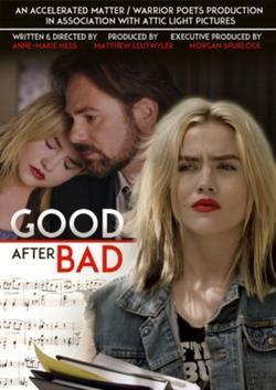 Good After Bad, 2016 - смотреть онлайн