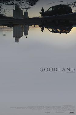Гудлэнд, 2017 - смотреть онлайн